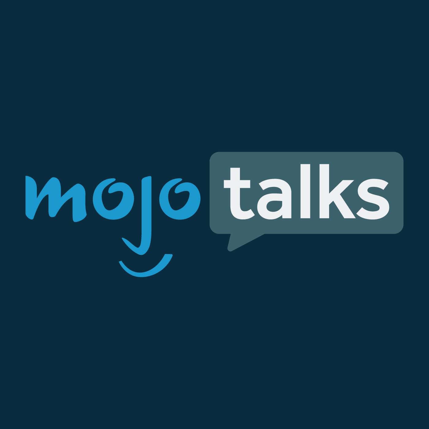 MojoTalks